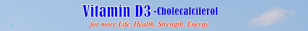 Vitamin D3 – Cholecalciferol